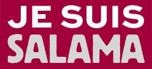 Je suis Salama