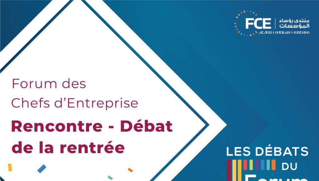 Forum des Chefs d'Entreprise : Rencontre débat de la Rentrée